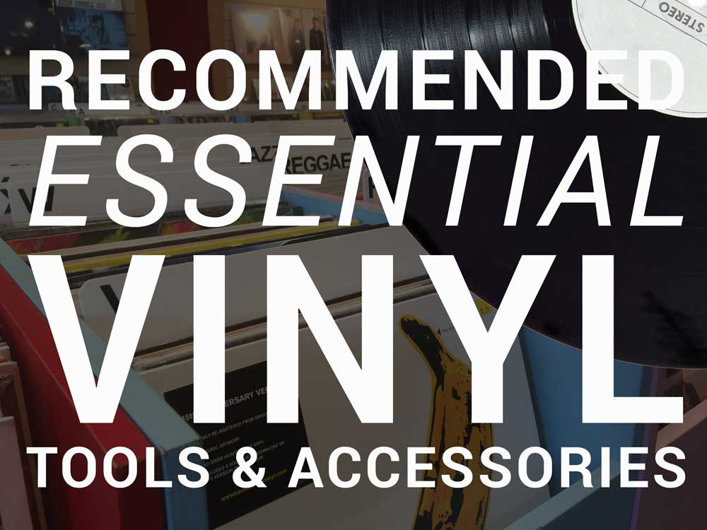 Essential Vinyl Tools